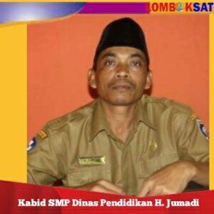 Kepala Bidang SMP Dinas Pendidikan H. Jumadi tegaskan SMPN 5 Jonggat merger